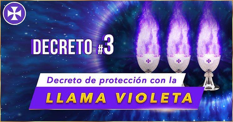 Decreto de Protección con la Llama Violeta