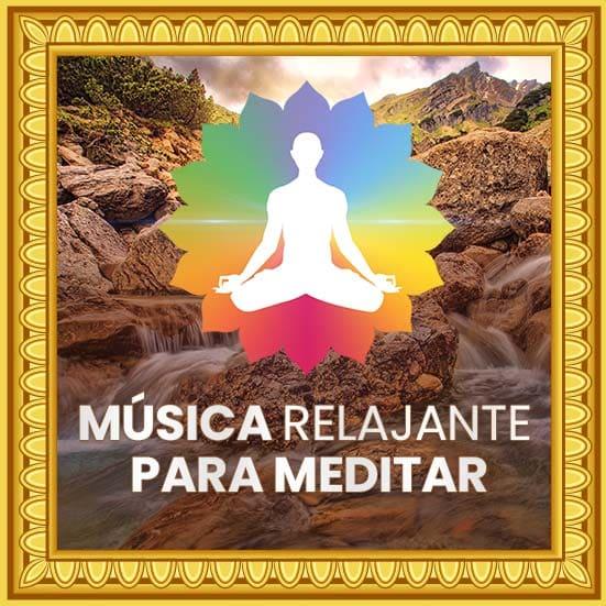 Música relajante para meditar, estar en paz y armonía