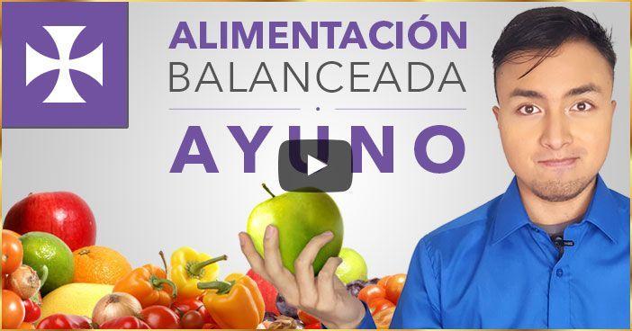 Photo of Alimentación Balanceada y Ayuno – Lección Espiritual No.1 – Yo Soy Espiritual