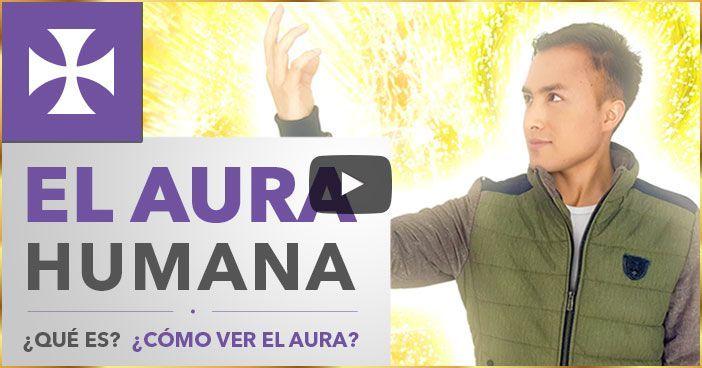 Photo of EL AURA HUMANA – ¿Qué es? ¿Cómo ver el Aura? – Lección Espiritual No. 5 – Yo Soy Espiritual