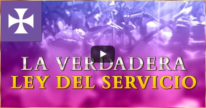 La verdadera Ley del Servicio - Yo Soy Espiritual