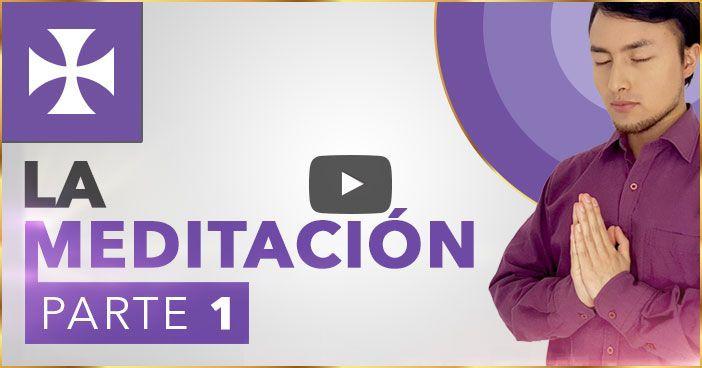 LA MEDITACIÓN - Pasos previos, Reglas y Ventajas - Yo Soy Espiritual