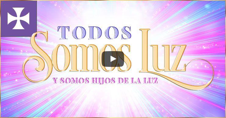Photo of Todos Somos Luz y Somos Hijos de la Luz – Yo Soy Espiritual