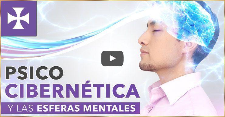 Psicocibernética y Las Esferas Mentales | Yo Soy Espiritual