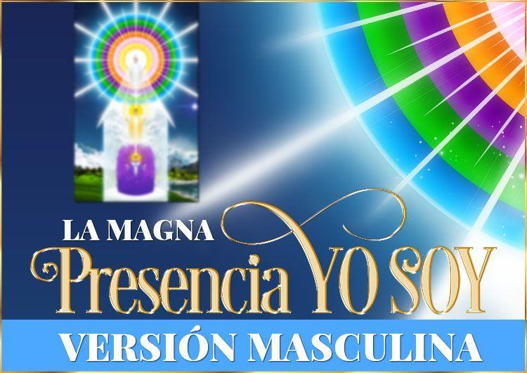Magna Presencia YO SOY | Imagen - versión masculina