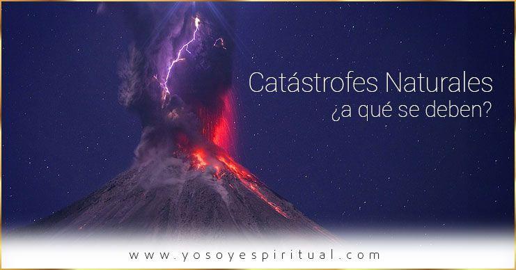 Photo of Catástrofes naturales ¿a qué se deben? | Arcángel Miguel