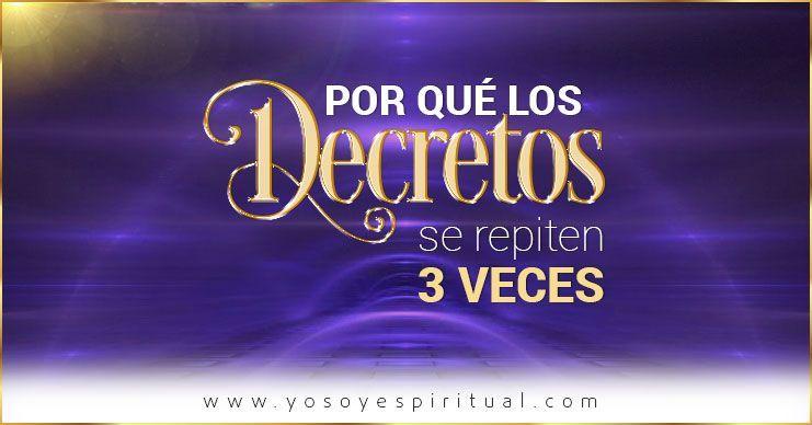 Por qué los Decretos se repiten TRES VECES | Pablo El Veneciano
