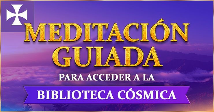 MEDITACIÓN GUIADA PARA acceder a la Biblioteca Cósmica