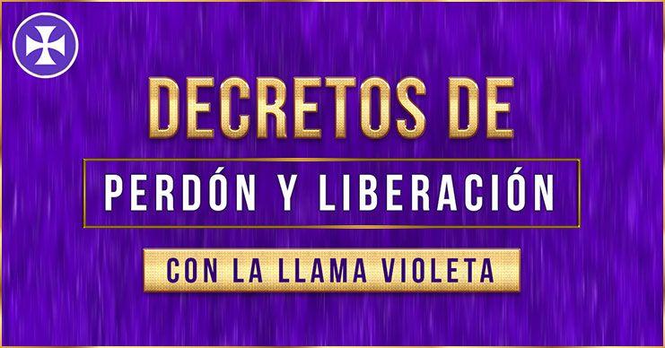Decretos de perdón y liberación con la llama violeta