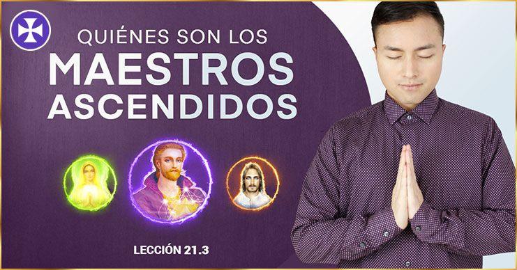 Photo of Maestros Ascendidos de los 7 Rayos – Lección 21.3
