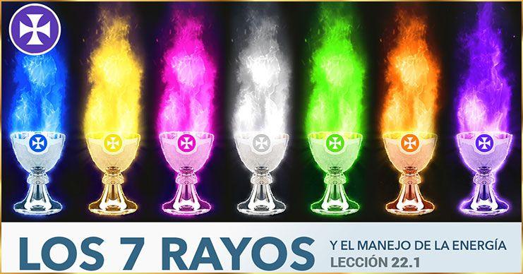 Los Siete Rayos y sus meditaciones diarias - Lección 22.1