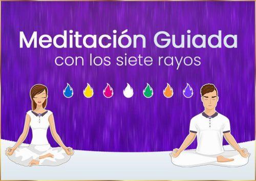 Meditación Guiada - Poderosa meditación con los 7 rayos