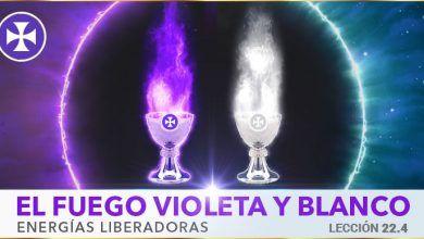 Photo of El fuego Violeta y Blanco – energías liberadoras – Lección 22.4