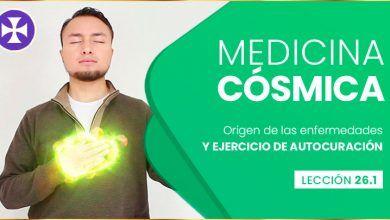 Photo of MEDICINA CÓSMICA – Origen de las enfermedades y AUTOCURACIÓN