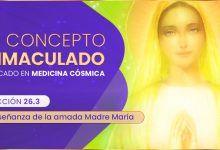 EL CONCEPTO INMACULADO aplicado en medicina cósmica - Lección 26.3 - yo soy espiritual