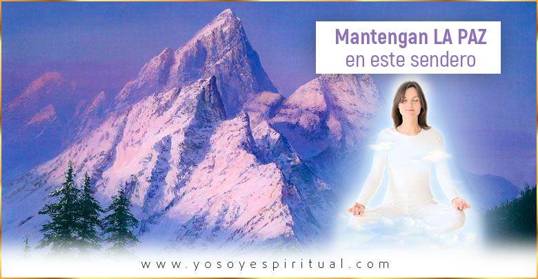 Mantengan la paz inquebrantable en este sendero | El Morya