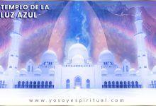 Photo of Apertura del templo de la luz azul | 15 Julio a 14 de Agosto