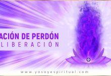 Photo of Oración de perdón y liberación – «Meditación»