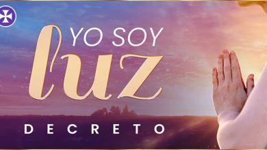 YO SOY LUZ, Dios vive en mí y me llena con su Luz | Decreto