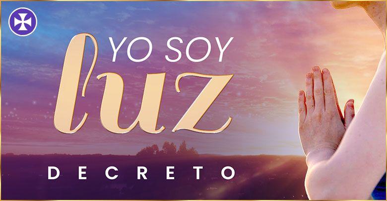 Photo of YO SOY LUZ, Dios vive en mí y me llena con su Luz | Decreto