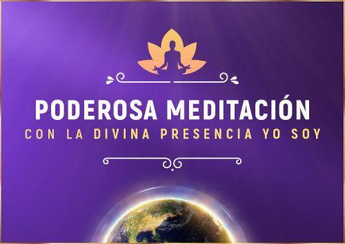Poderosa Meditación Guiada con la Presencia YO SOY