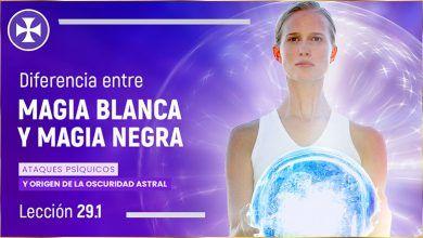 Photo of Magia Blanca, Magia Negra y Origen de la oscuridad astral