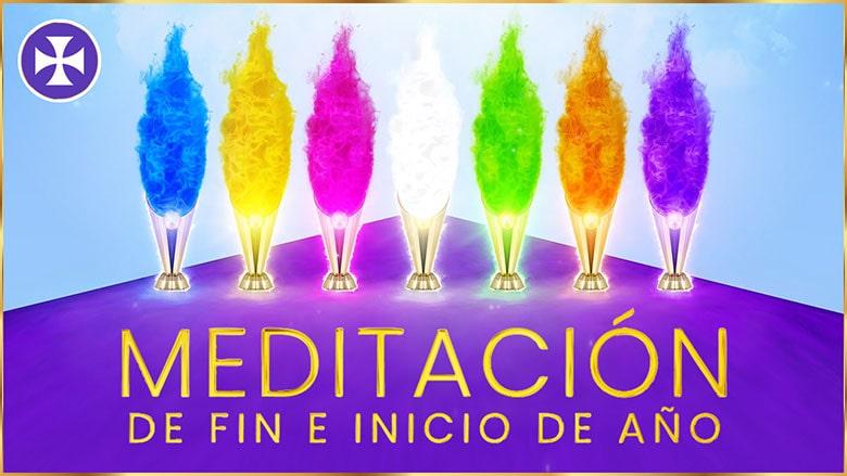 Poderosa Meditación de fin e inicio de año con los Siete Rayos